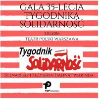 """Gala 35-lecia """"Tygodnika Solidarność"""""""